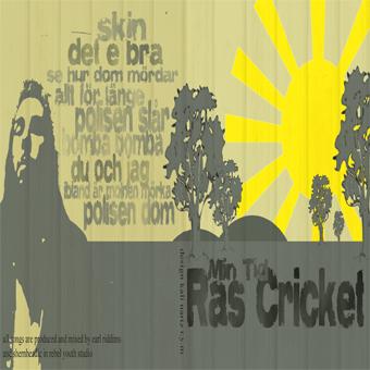 Ras Cricket - Min Tid